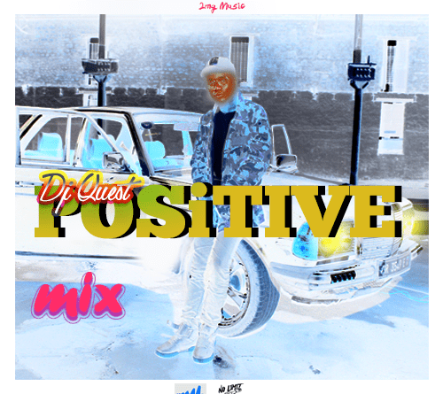 "DJ Quest Unlocks New DJ Mix and captioned it ""Positive Mix""."