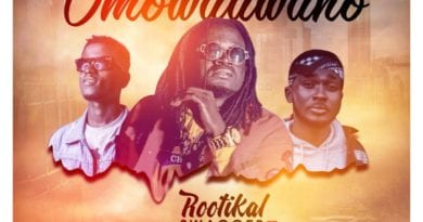 NEW MUSIC: Rootikal Swagger ft Afrikana Deysey x Planet DJ – Omowaawaho (Prod. By Nelson On It)