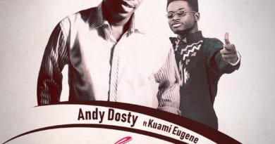 New Music: Andy Dosty Features Kuami Eugene on 'Love You Die'