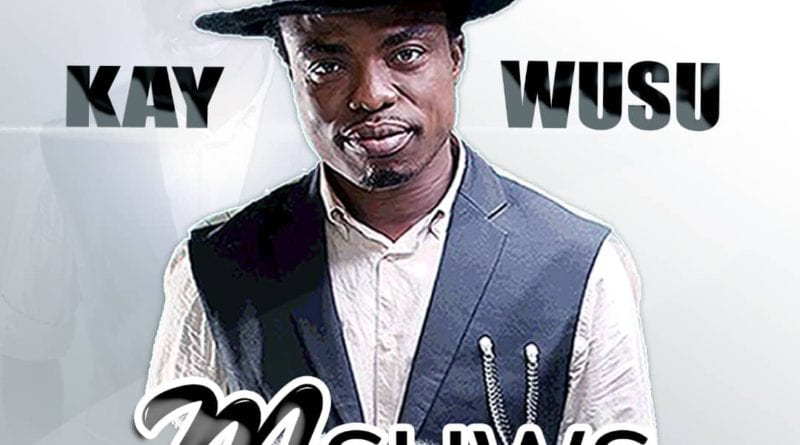 New Music: Kay Wusu Out With 'M3hw3'
