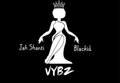 New Music: Jah Shanti – Vybz Ft. Blackid (Prod. By SV Beatz)