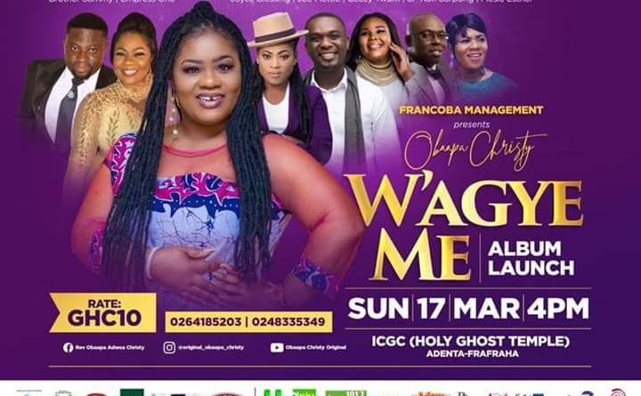 """Obaapa Christy to  Rock her """"Wagye Me"""" Album Launch on 17th March"""