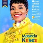 Piesie Esther - Maseda Kese3 (My Great Thanks) - Hello-gh.com