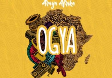 Araya Afrika — Ogya (Prod By Apya Gh)