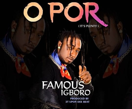 DOWNLOAD VIDEO: Famous – Opor (Official Video) @famous_igboro