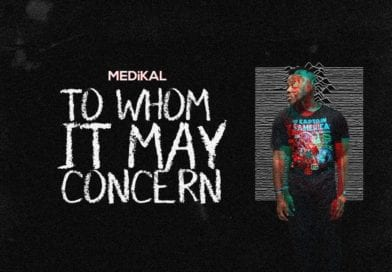 Medikal – To Whom It May Concern (Kwesi Arthur, Strongman, Pappy Kojo et al Diss) (Prod. By Unkle Beat)-
