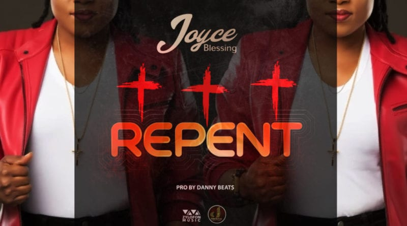Lyrics: Joyce Blessing – Repent
