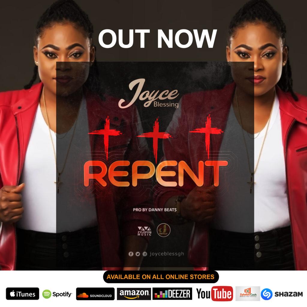 Lyrics: Joyce Blessing - Repent - HelloGh com