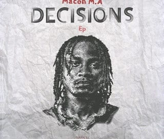 [Album Download]: Macoh M.A – Decisions EP