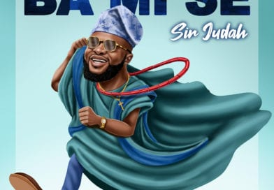 New Music: Ba Mi Se – Sir Judah