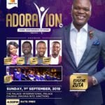 "All is Set for Eugene Zuta's ""ADORATION 2019"" on 1st September"