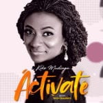 [Music + Video] Kike Mudiaga – Activate