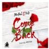 Medikal – Come Back Ft Kidi